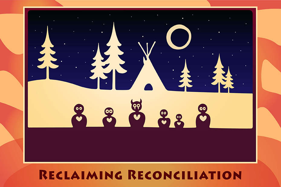 Illustration of a group sitting under a starry sky with a shelter, moon and trees in the background. Phrases on bottom: ancestors are with us at all times and reclaiming reconciliation.