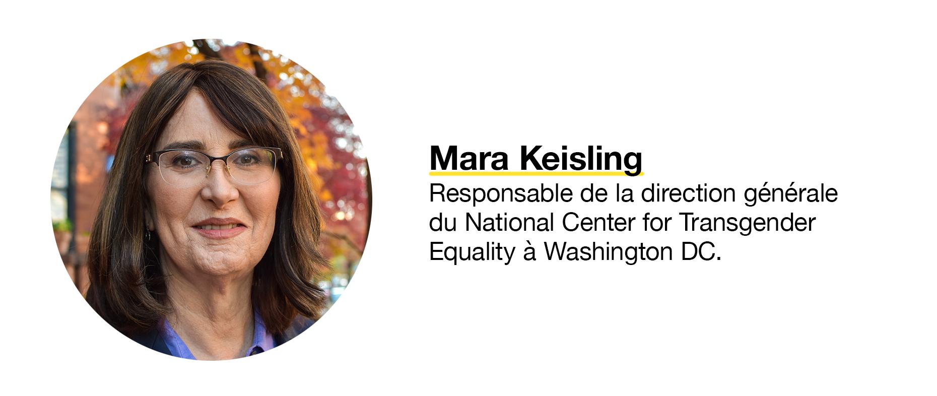 Mara Keisling, responsable de la direction générale du National Center for Transgender Equality à Washington.